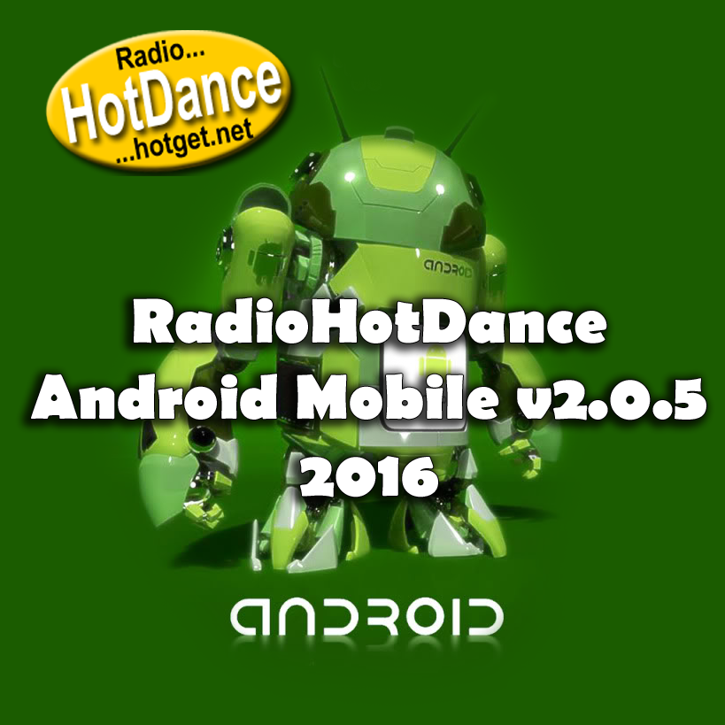 Radio Hot Dance Android Mobile v2.0.5